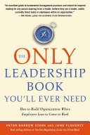 The Only Leadership Book You'll Ever Need