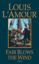 Fair Blows the Wind ebook