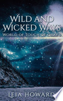 Wild and Wicked Ways