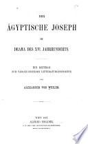 Der agyptische Joseph im Drama des XVI. Jahrhunderts