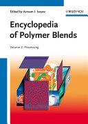 Encyclopedia of Polymer Blends  Volume 2