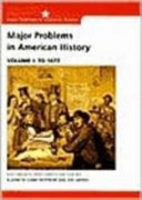 Major Problems in American History  Volume One And  Volume Two