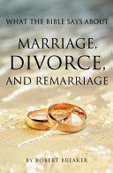 What The Bible Says About Marriage Divorce And Remarriage