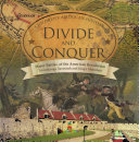 Divide and Conquer   Major Battles of the American Revolution : Ticonderoga, Savannah and King's Mountain   Fourth Grade History  Children's American History Pdf