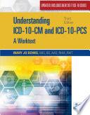 Understanding ICD 10 CM and ICD 10 PCS Update  A Worktext  Spiral bound Version