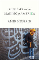 Muslims and the Making of America Book