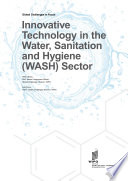 Innovative Technology in the Water, Sanitation and Hygiene (WASH) Sector