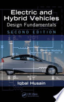 Electric and Hybrid Vehicles  : Design Fundamentals, Second Edition
