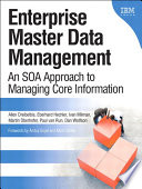 Enterprise Master Data Management  : An SOA Approach to Managing Core Information