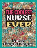 The Coolest Nurse Ever