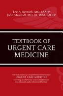 Textbook of Urgent Care Medicine