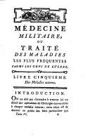 Médecine militaire, ou Traité des maladies tant internes qu'externes, auxquelles les militaires sont exposés dans leurs différentes positions de paix & de guerre, par ordre du gouvernement ebook
