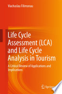Life Cycle Assessment  LCA  and Life Cycle Analysis in Tourism