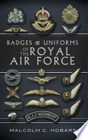 Badges and Uniforms of the Royal Air Force Book Online