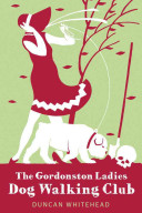 The Gordonston Ladies Dog Walking Club Pdf/ePub eBook