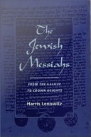 The Jewish Messiahs   From the Galilee to Crown Heights