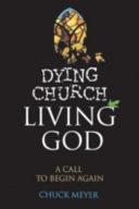 Pdf Dying Church Living God Telecharger