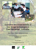 Economic and social benefits of new forage technologies in East Kalimantan, Indonesia