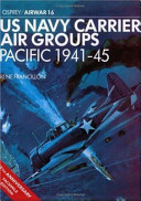 US Navy Carrier Air Groups  Pacific  1941 45