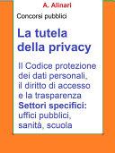 La tutela della Privacy - Sintesi aggiornata per concorsi pubblici