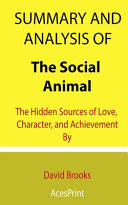 Summary and Analysis of The Social Animal Book