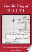 The Making of Haiti