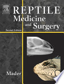 """Reptile Medicine and Surgery E-Book"" by Stephen J. Divers, Douglas R. Mader"