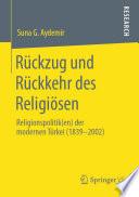 Rückzug und Rückkehr des Religiösen