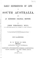 Early Experiences of Life in South Australia