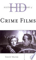 Free Historical Dictionary of Crime Films Book
