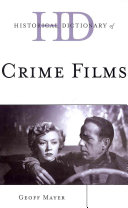Historical Dictionary of Crime Films