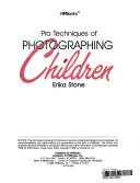 Pro techniques of photographing children
