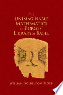 The Unimaginable Mathematics of Borges  Library of Babel