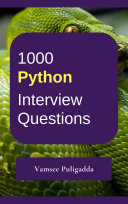 1000 Python Interview Questions and Answers