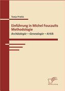 Einfhrung in Michel Foucaults Methodologie