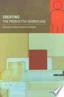 Creating The Productive Workplace Book PDF