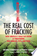 The Real Cost of Fracking Book