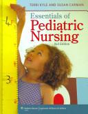 Essentials of Pediatric Nursing  2nd Ed    Pediatric Nursing Clinical Guide