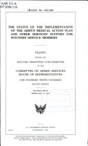 The Status of the Implementation of the Army's Medical Action Plan and Other Services' Support for Wounded Service Members