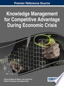 Knowledge Management for Competitive Advantage During Economic Crisis Book