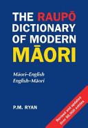 The Raupō Dictionary of Modern Māori