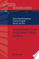 Sliding Mode Control Using Novel Sliding Surfaces