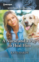 A Nurse and a Pup to Heal Him