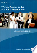 Working Together To Cut Crime And Deliver Justice Book