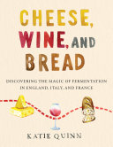 Pdf Cheese, Wine, and Bread Telecharger