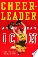 Cheerleader   An American Icon Book PDF