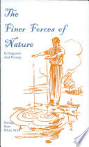 The Finer Forces of Nature in Diagnosis and Therapy Book