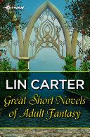 Great Short Novels of Adult Fantasy Vol 2