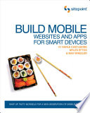 Build Mobile Websites and Apps for Smart Devices Book