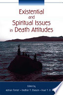 Existential and Spiritual Issues in Death Attitudes